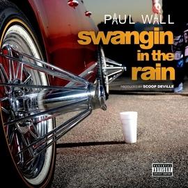 Paul Wall альбом Swangin In The Rain