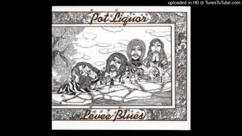 Potliquor Levee Blues 1972 Southern Rock
