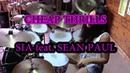 SIA ft SEAN PAUL CHEAP THRILLS DRUM COVER by CHIARA COTUGNO