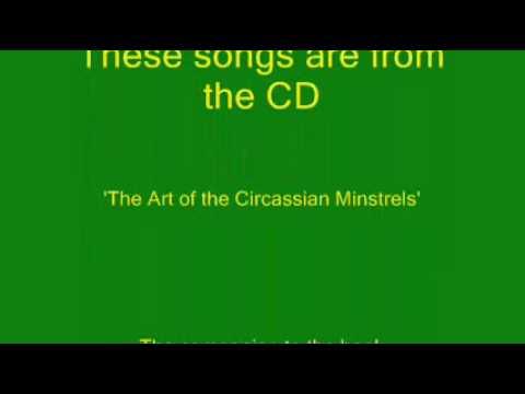 Circassian Wedding Song: Song in Praise of the Bride: The Aschay family...