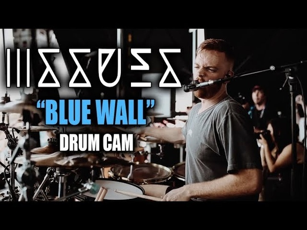 Issues | Blue Wall | Drum Cam