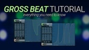 Gross Beat Tutorial - Everything You Need To Know - FL Studio 20