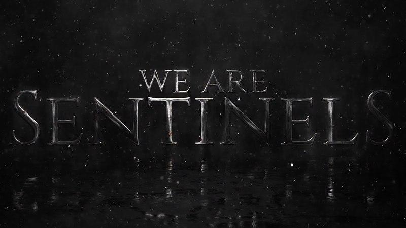 WE ARE SENTINELS Album Teaser