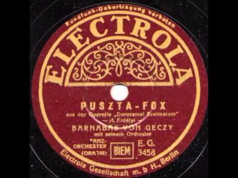 Barnabas von Geczy mit seinem Tanz Orchecter Puszta Fox 1936