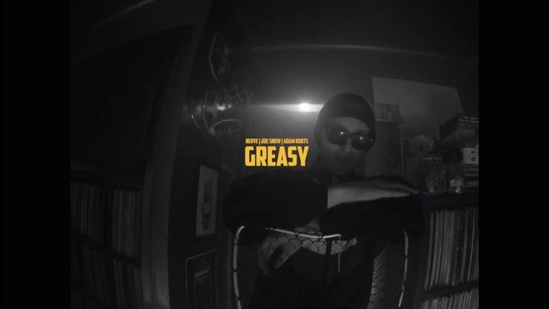 Nerve | Joe Snow | Adam Koots - GREASY (Official Video)