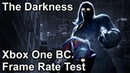 The Darkness Xbox One X vs Xbox One vs Xbox 360 Backwards Compatibility Frame Rate Comparison