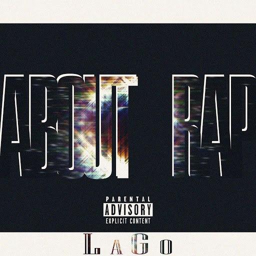 Lago альбом About Rap