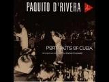 Paquito D'Rivera - La Bella Cubana