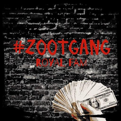 Royal Fam альбом #ZOOTGANG