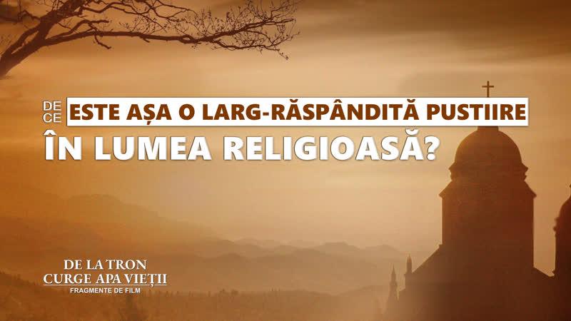 Segment de film creștin De ce este așa o larg-răspândită pustiire în lumea religioasă
