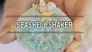 SeaShell Shaker - Items from Sophie Toffee - WATCH ME MAKE