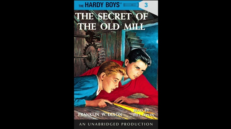 The Hardy Boys 3 The Secret of the Old Mill Audiobook