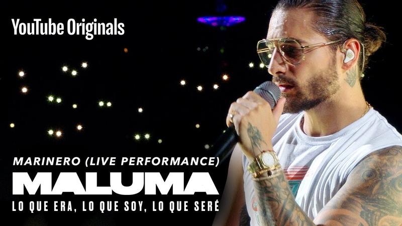 Marinero Live Performance MALUMA Lo Que Era Lo Que Soy Lo Que Seré