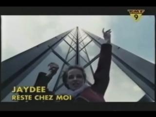 Jaydee - Reste Chez Moi (HQ) /1998/