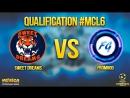 MCL 6. Sweet Dreams - FromGod (1 матч. Нижняя Сетка. Квалификация)
