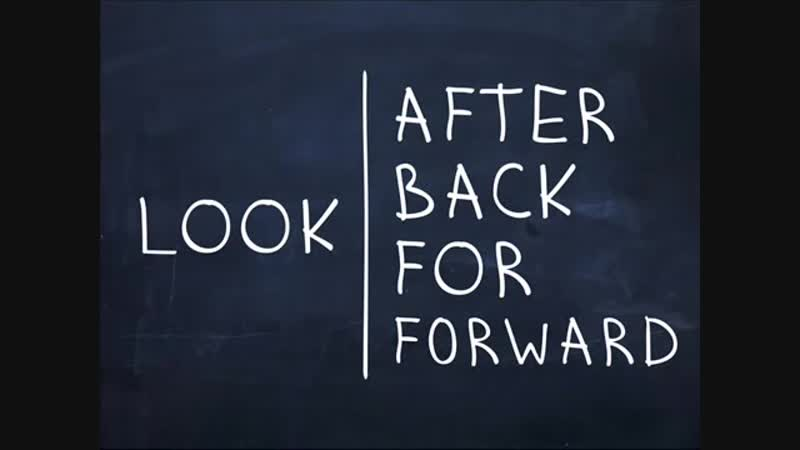 Look after, Look back, Look for, Look forward