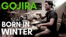 Gojira - Born In Winter drum cover(Kevin Wade)