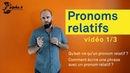 Pronoms relatifs - Leçon 1/3 : Construire une phrase avec un pronom relatif.