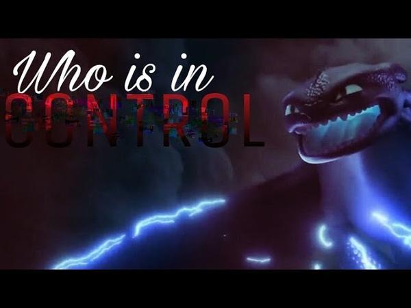 ♥️ Luna x Toothless ♥️ Control || HTTYD