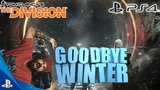 TOM CLANCY'S THE DIVISION PS4 - GOODBYE WINTER