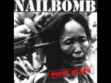 Nailbomb- Wasting Away