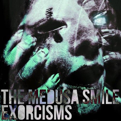 The Medusa Smile - Exorcisms (2016)