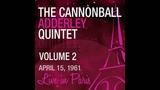 The Cannonball Adderley Quintet - Autumn Leaves (1st Concert) Live Apr. 15, 1961