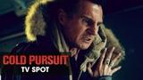 Cold Pursuit (2019 Movie) Official TV Spot Reaper Liam Neeson, Laura Dern, Emmy Rossum
