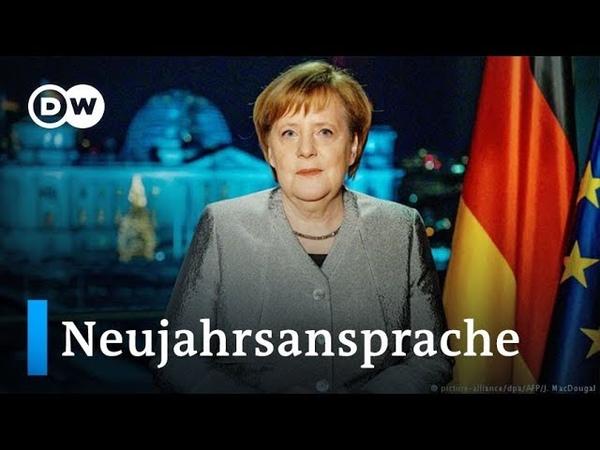 Merkel wirbt in Neujahrsansprache für Zusammenhalt und Toleranz | DW Nachrichten