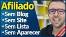 2 Estratégias Com Exemplos AFILIADO SEM Aparecer SEM Blog SEM Lista