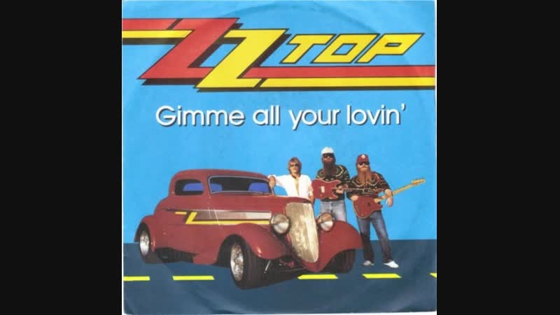 ZZ Top Gimme All You Lovin