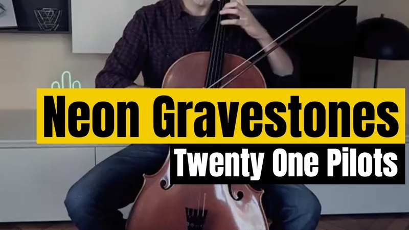 Twenty One Pilots Neon Gravestones for cello and piano COVER