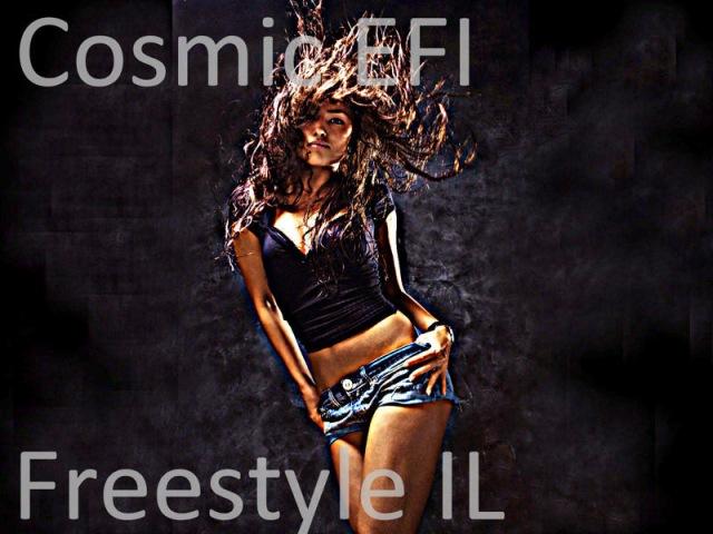 Cosmic EFI - Freestyle IL