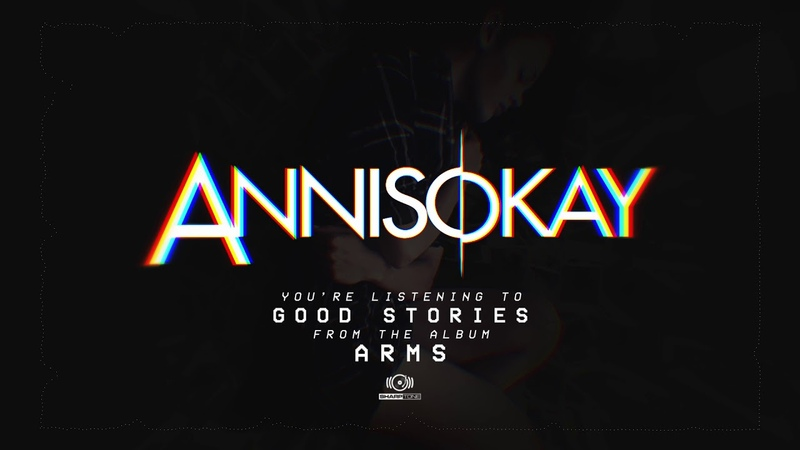 Annisokay - Good Stories (OFFICIAL AUDIO)
