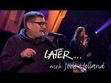 Paul Heaton &amp Jacqui Abbott - Happy Hour - Later with Jools Holland - BBC Two