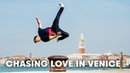 Chasing Love In Venice Freerunning with Pasha The Boss