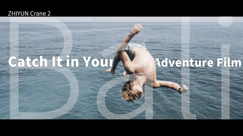 Zhiyun Crane 2 Catch It in Your Adventure Film Bali