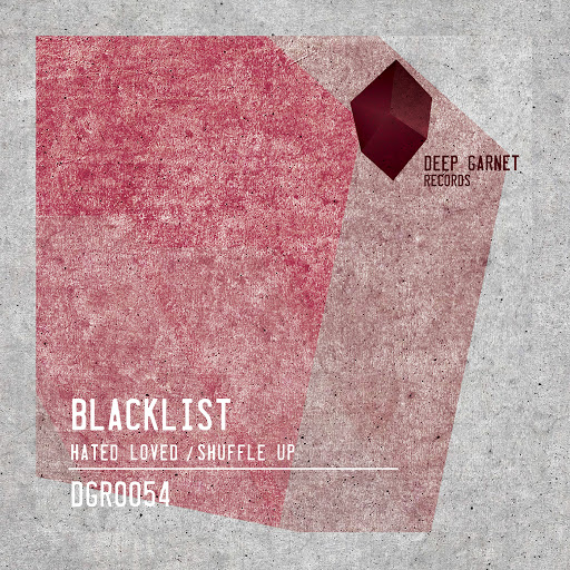 Blacklist альбом Hated Loved/Shuffle Up