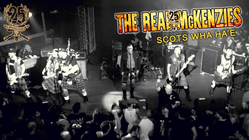 The Real McKenzies Scots Wha Ha'e official video