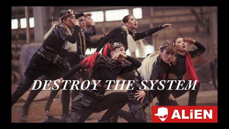 ALiEN - Destroy The System MV