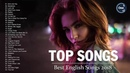 Top Hits 2019 - Best English Songs 2019 So Far - Greatest Popular Songs 2019