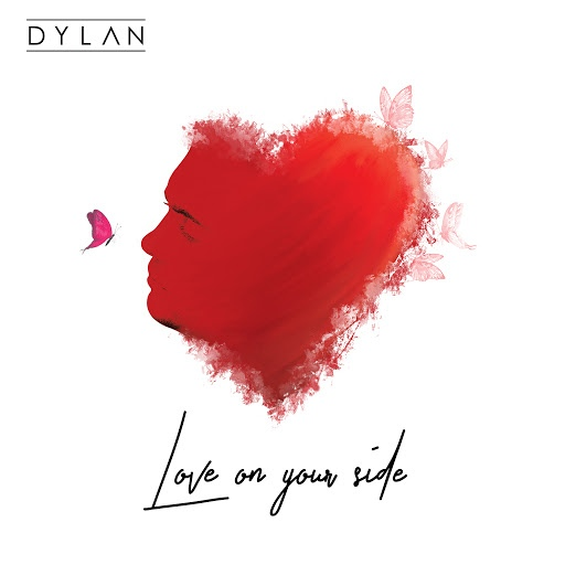 Dylan альбом Love on Your Side
