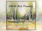 See an Abstract Impressionist Landscape Painting in Process