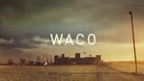 Waco Main Title Sequence Filmograph