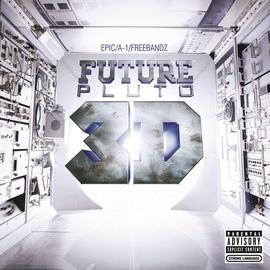 Future альбом Pluto 3D