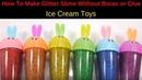 How To Make Slime: How to Make Glitter Slime, Ice Cream Toys How to Make Slime fluffy, How to