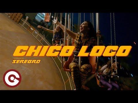 SEREBRO - Chico Loco (Official Video)