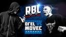 RBL: ОГЕL VS MOVEC (LEAGUE1, RUSSIAN BATTLE LEAGUE)