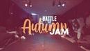 Battle Autumn Jam 2018 Hip Hop 1 4 Tahiti Bob vs Amiel