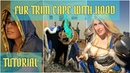 How to Sew a Fur-Trimmed Cape - Jaina Proudmoore Cosplay